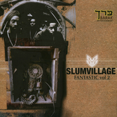 Slum Village: Fantastic, Vol. 2