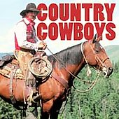 Various Artists: Country Cowboys [Columbia River]