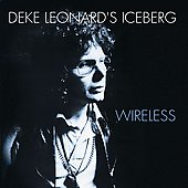 Deke Leonard: Wireless