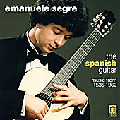 The Spanish Guitar - Music from 1535 -1962 / Segre