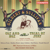 Gilbert & Sullivan: Cox and Box, Trial by Jury / Hickox