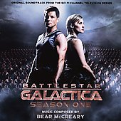 Bear McCreary: Battlestar Galactica: Season One [Sci Fi Channel Series]