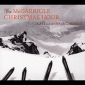 Kate & Anna McGarrigle: The McGarrigle Christmas Hour