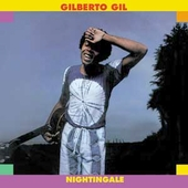 Gilberto Gil: Nightingale