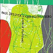 Paul Dresher: Opposites Attract
