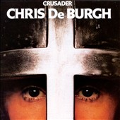 Chris de Burgh: Crusader