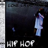Lone Catalysts: Hip Hop [Bonus Track]