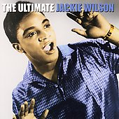 Jackie Wilson: The Ultimate Jackie Wilson