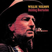 Willie Nelson: Building Heartaches [Fabulous]