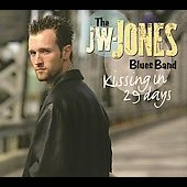 JW-Jones (Canadian Blues): Kissing in 29 Days