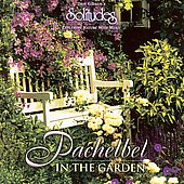 Dan Gibson: Pachelbel: In the Garden