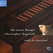 The Secret Mozart / Christopher Hogwood