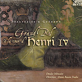 Gran Bal a la Court d'Henri IV / Raisin-Dadre, et al