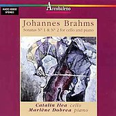 Brahms: Cello Sonatas no 1 & 2 / Ilea, Dobrea
