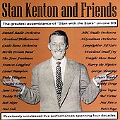 Stan Kenton: Stan Kenton and Friends