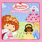 Strawberry Shortcake: Strawberry Shortcake: Music for Dress Up Days [Blister]