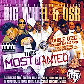 Big Wheel & DSR: Big Wheel & DSR Present: Texas Most Wanted [PA]