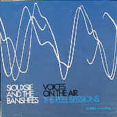 Siouxsie and the Banshees: Voices on the Air: The Peel Sessions