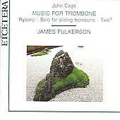 Cage: Music for Trombone / Fulkerson, Denyer