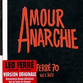 Léo Ferré: Amour Anarchie