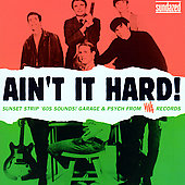 Various Artists: Ain't It Hard! Sunset Strip '60s Sounds: Garage & Psych from Viva Records