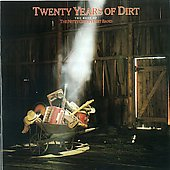 The Nitty Gritty Dirt Band: Twenty Years Of Dirt-The Best Of