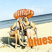 Various Artists: Summertime Blues [Ruf]