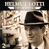 Helmut Lotti: Crooners