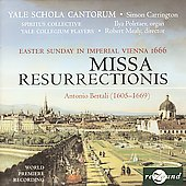 Bertali: Missa resurrectionis, etc / Carrington, et al