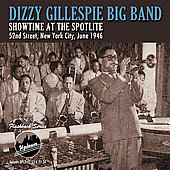 Dizzy Gillespie: Showtime at the Spotlite 52nd Street New York City, June 1946