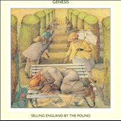 Genesis (U.K. Band): Selling England by the Pound [Remaster]