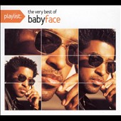 Babyface: Playlist: The Very Best of Babyface