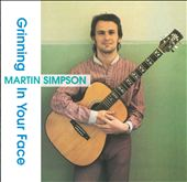 Martin Simpson: Grinning in Your Face