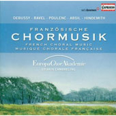 French Choral Music by Debussy, Ravel, Poulenc, Absil & Hindemith / Sylvain Cambreling, Europa Chor-Akademie