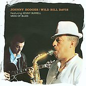 Johnny Hodges: Mess of Blues