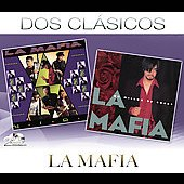 La Mafia (Latin): Dos Cl&#225;sicos