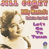 Billy Maxted's Manhattan Jazz Band/Jill Corey: Let's Go to Town *