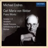 Carl Maria von Weber: Piano Works