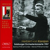 Herbert von Karajan: Salzburger Orchesterkonzerte 1957