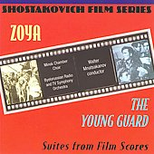 Walter Mnatsakanov/Minsk Chamber Choir/Byelorussian Radio and TV Symphony Orchestra: Zoya & The Young Guard - Suites from Film Scores