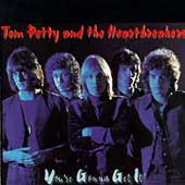 Tom Petty/Tom Petty & the Heartbreakers: You're Gonna Get It! [Remaster]