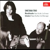 Mendelssohn: Piano Trio No. 1; Schubert: Piano Trio No. 2