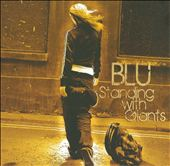 Blu: Standing with Giants *