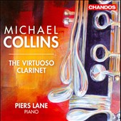 Virtuoso Clarinet / Michael Collins