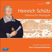 Heinrich Schutz: Italienische Madrigale