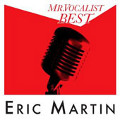 Eric Martin (Vocals): Mr. Vocalist: Best