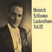 Heinrich Schlusnus Liederalbum Vol 3