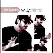 Willy Chirino: Mis Favoritas *