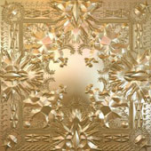 Jay-Z/Kanye West (Rap): Watch the Throne [Clean Version]
