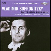 Russian Archives: Scriabin, Borodin, Prokofiev and Rachmaninoff  / Vladimir Sofronitsky, piano